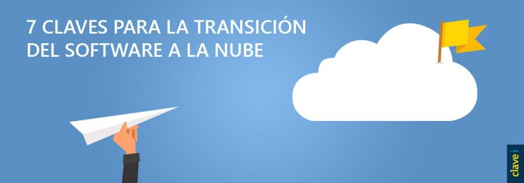 Claves para la transición del software a la nube