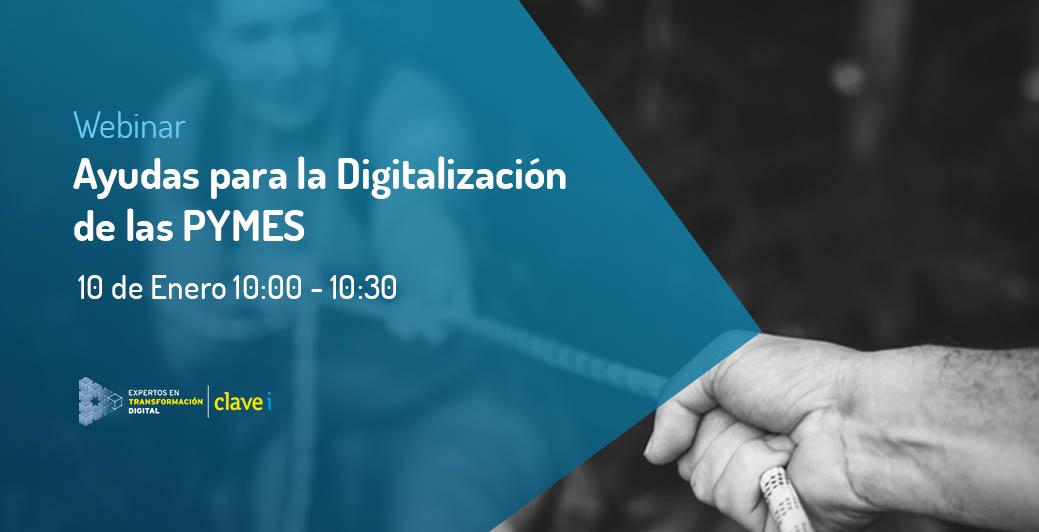Webinar: Ayudas para la Digitalización de las PYMES.