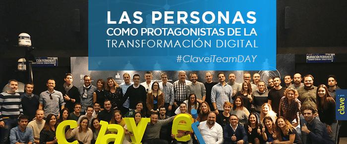 Las personas como protagonistas de la Transformación Digital #ClaveiTeamDAY