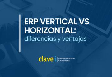 ERP vertical vs. horizontal: diferencias y ventajas