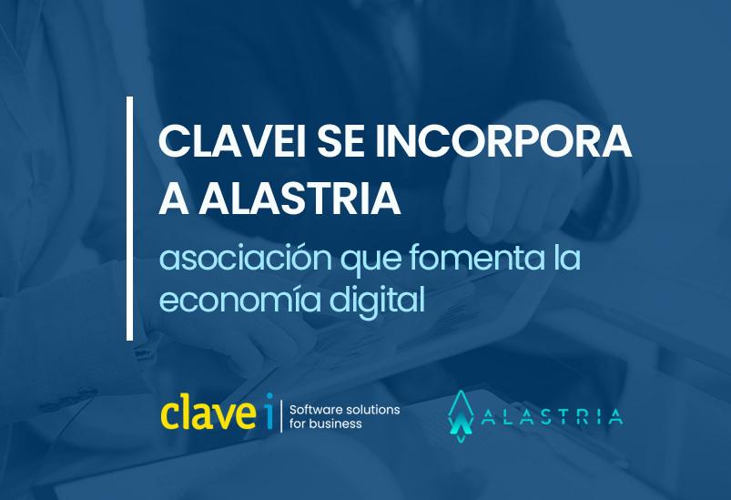 Clavei se incorpora a Alastria: asociación que fomenta la economía digital