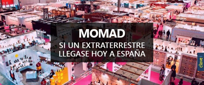 MOMAD: Si un extraterrestre llegase hoy a España
