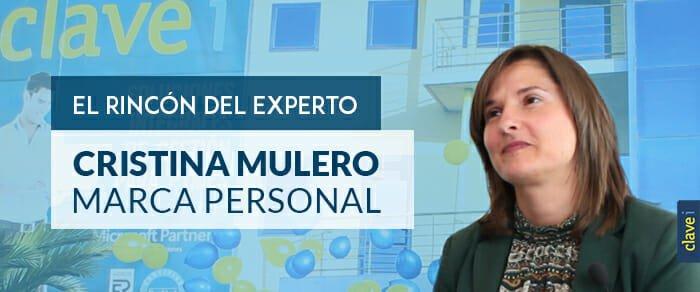 El Rincón del Experto: Cristina Mulero | Marca Personal