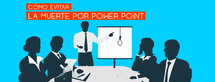 8 Consejos para evitar la Muerte por PowerPoint