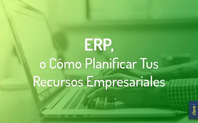 ¿Qué es un ERP? ¿Para qué sirve y qué beneficios aporta?