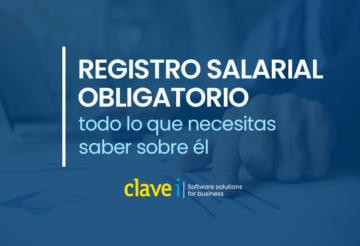 Todo lo que necesitas saber sobre el registro salarial obligatorio