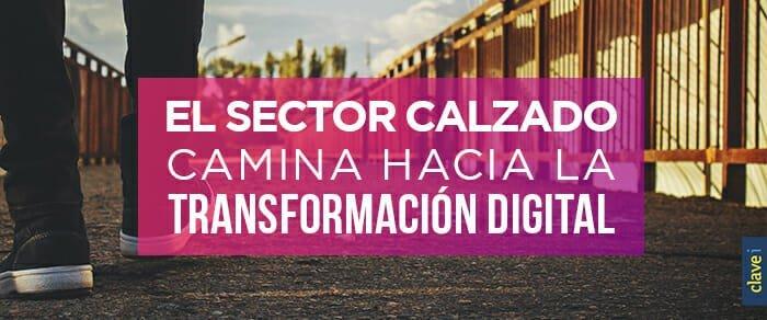 El sector calzado camina hacia la transformación digital