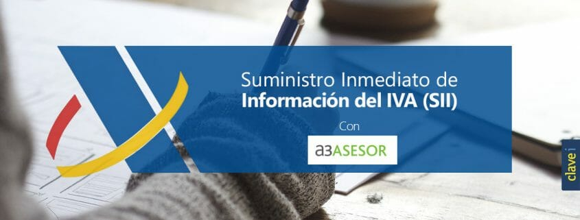 Suministro Inmediato de Información del IVA (SII) en a3ASESOR|eco y a3ASESOR|con