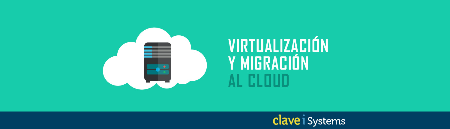 Virtualizacion y migracion cloud