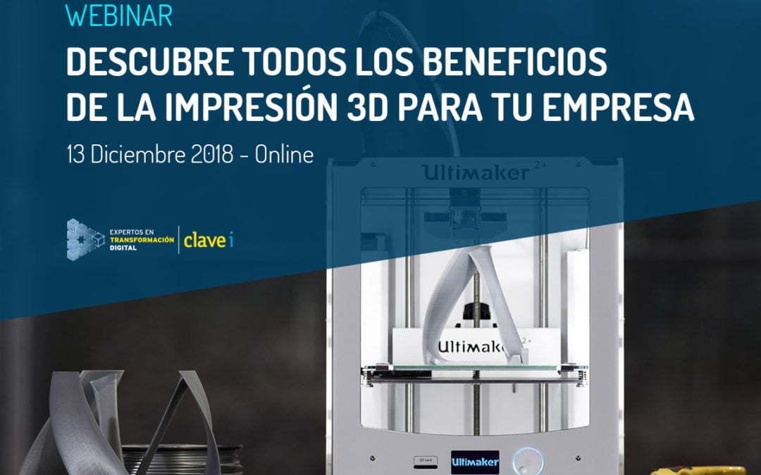 Webinar: Impresión 3D para tu empresa.