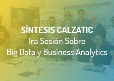 10 Conclusiones de La Primera Sesión de #Calzatic sobre Big Data y Business Analytics