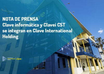 Clave informática y Clavei CST se integran en Clave International Holding en su salto al mercado nacional de soluciones software de gestión empresarial