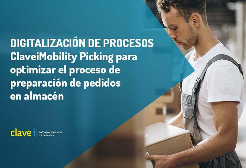 claveimobility-picking-para-mejorar-y-optimizar-el-proceso-de-preparacion-de-pedidos-en-almacen