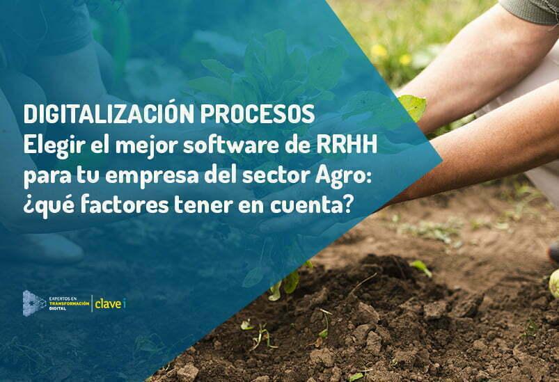 como-elegir-el-mejor-software-de-recursos-humanos-para-el-sector-agro
