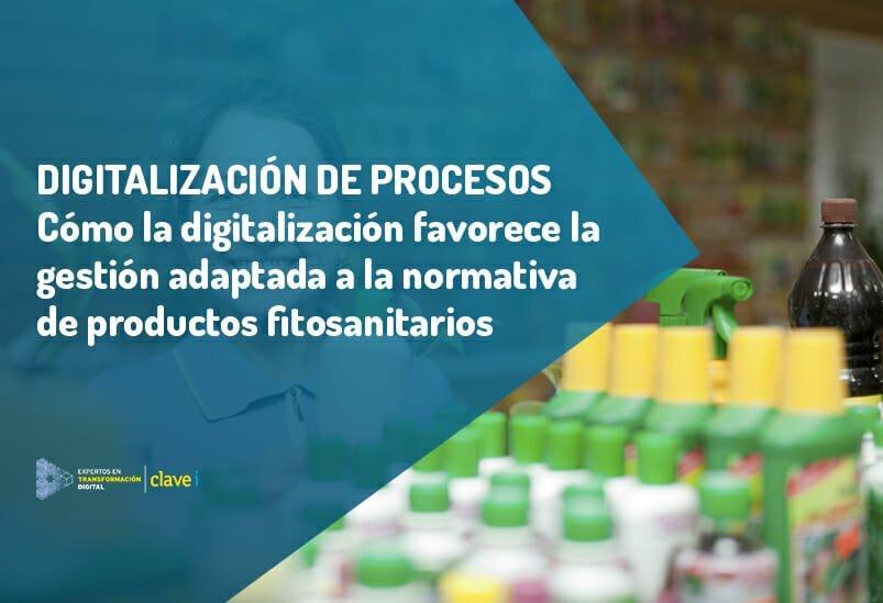 Cómo la digitalización favorece una mejor gestión de los fitosanitarios