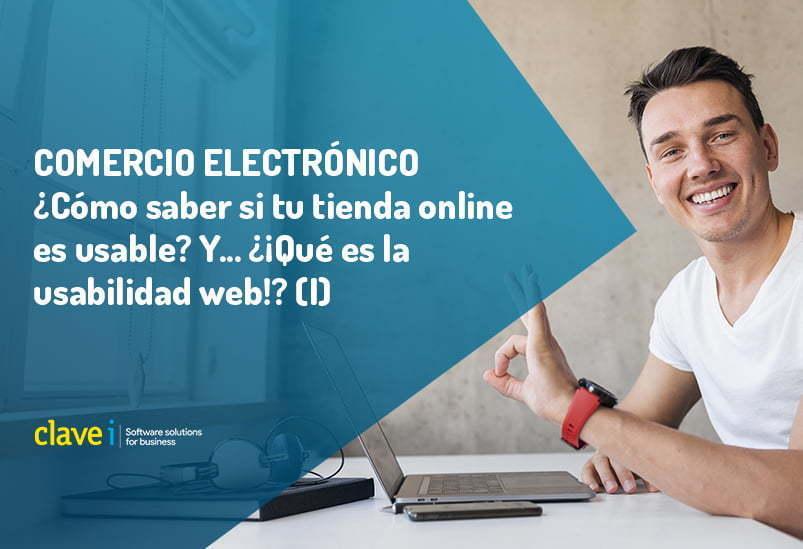 como-saber-si-tu-tienda-online-es-usable-y-que-es-la-ux-usabilidad-web