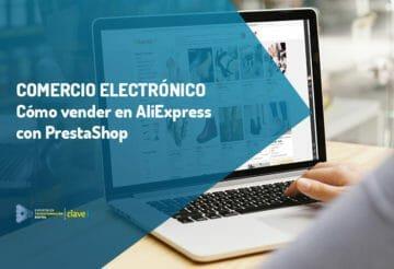 como-vender-en-aliexpress-con-prestashop-comercio-electronico