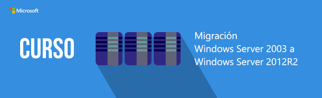 Curso migración Windows Server 2003