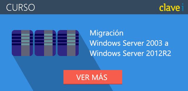Curso migración Windows Server 2003 a Windows Server 2012