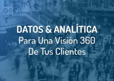 Analítica de Negocio para una visión global de tus clientes