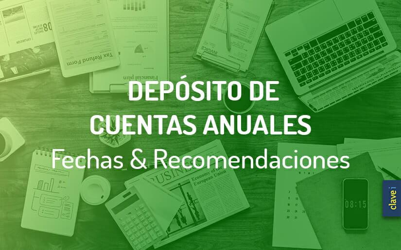 ¿Cómo Realizar La Presentación de Las Cuentas Anuales? Y, ¿Cuándo?