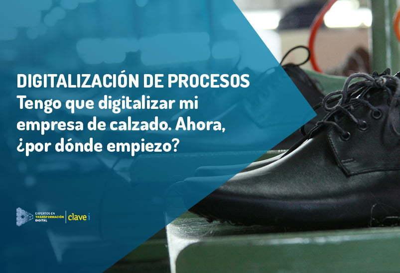 digitalizar-mi-empresa-de-calzado-por-donde-empiezo