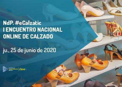 NdP. I ENCUENTRO NACIONAL ONLINE DE CALZADO #eCalzatic