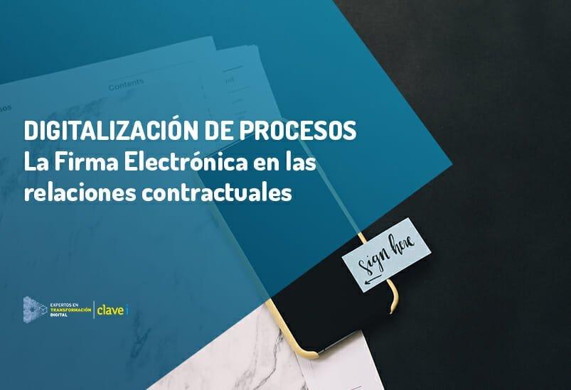 La firma electrónica, fundamental para mantener la actividad contractual de las empresas
