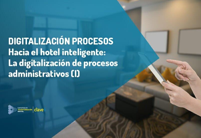 Hacia el hotel inteligente (I)