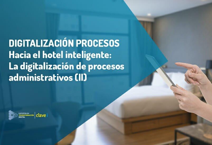 Hacia el hotel inteligente (II)