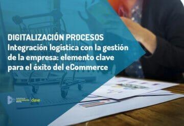 integracion-logistica-con-la-gestion-empresa-factor-clave-para-el-ecommerce-clavei