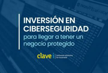 Inversión en ciberseguridad para un negocio protegido