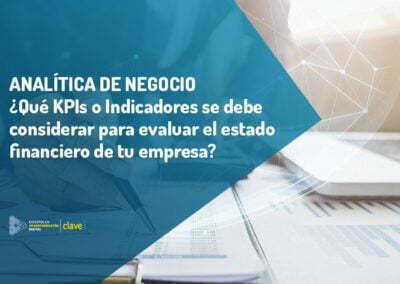 KPIs o Indicadores que te ayudarán a entender la situación financiera de tu empresa