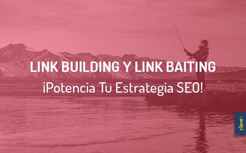 ¿En Qué Consiste Un Plan De Link Building? Y, ¿Cuáles Son Las 6 Fases Del Link Baiting?