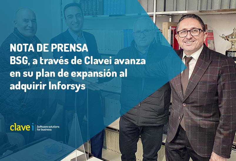 BSG, a través de su participada Clavei avanza en su plan de expansión con la adquisición de Inforsys