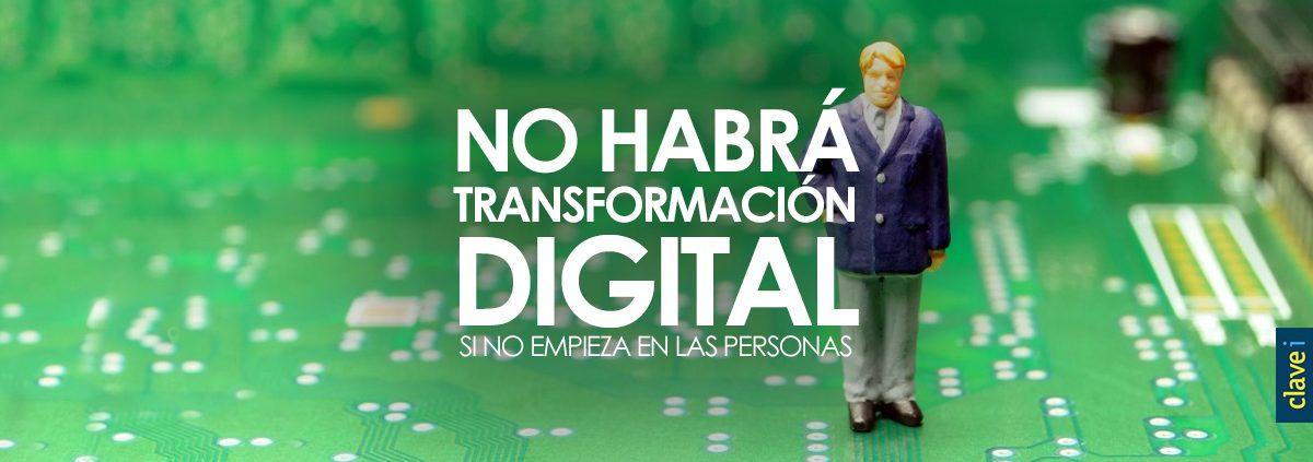 No habrá transformación digital