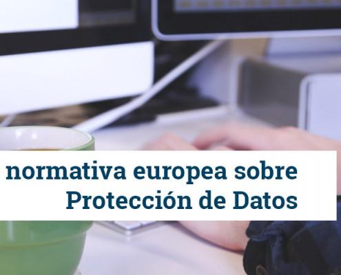 Nueva normativa europea protección de datos
