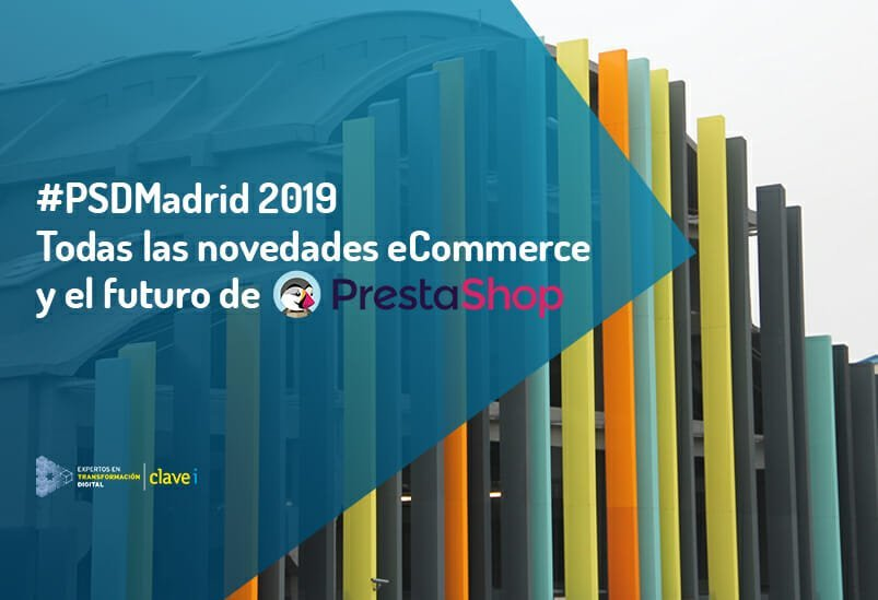 Prestashop Day 2019 Madrid, el evento de referencia de eCommerce