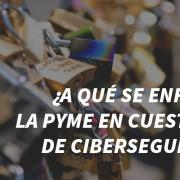 Pymes y ciberseguridad