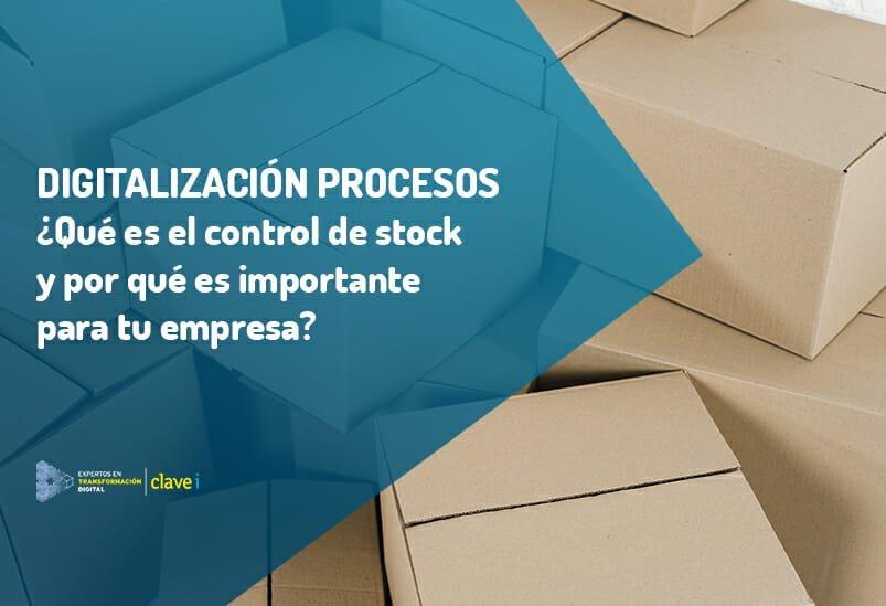 ¿Qué es la gestión de stock y por qué es importante para tu empresa?