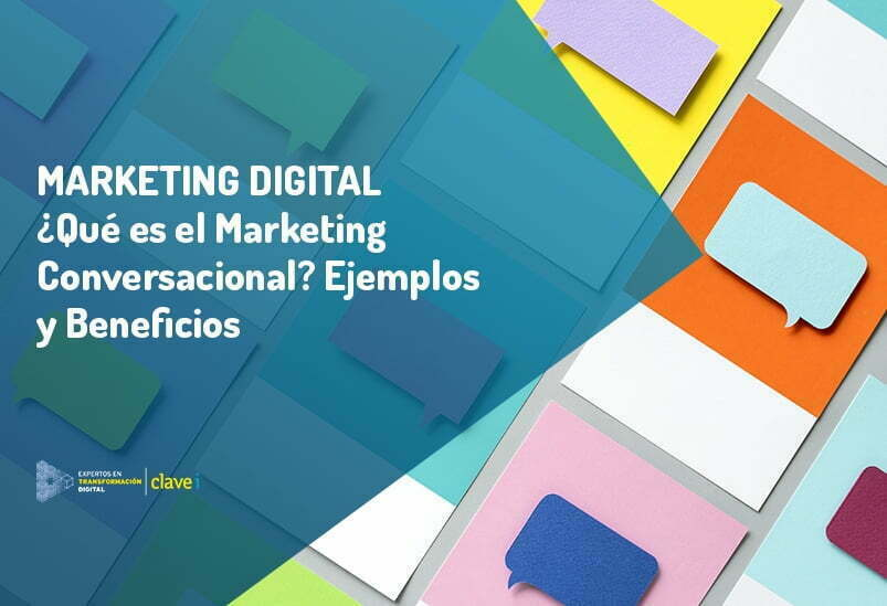 que-es-el-marketing-conversacional-ejemplos-y-beneficios