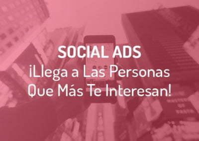 ¿Qué es Social Ads? Plataformas, Tipos de Anuncios y Ventajas