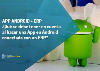 Qué considerar al hacer una App en Android conectada con un ERP