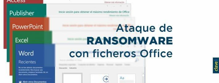 Ojo a los emails con ficheros de Office, pueden contener ransomware