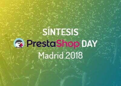 Síntesis PrestaShop Day Madrid 2018