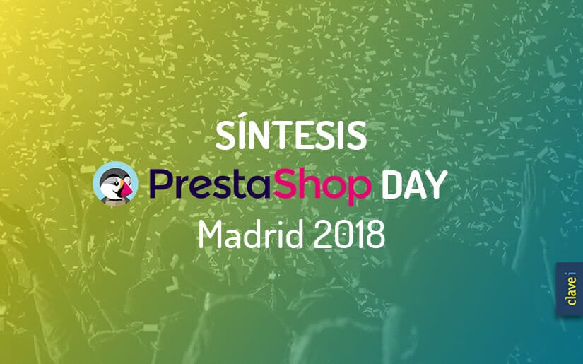 Síntesis PrestaShop Day Madrid 2018