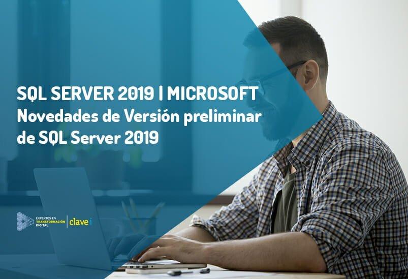 Novedades de SQL Server 2019 – SQL Server