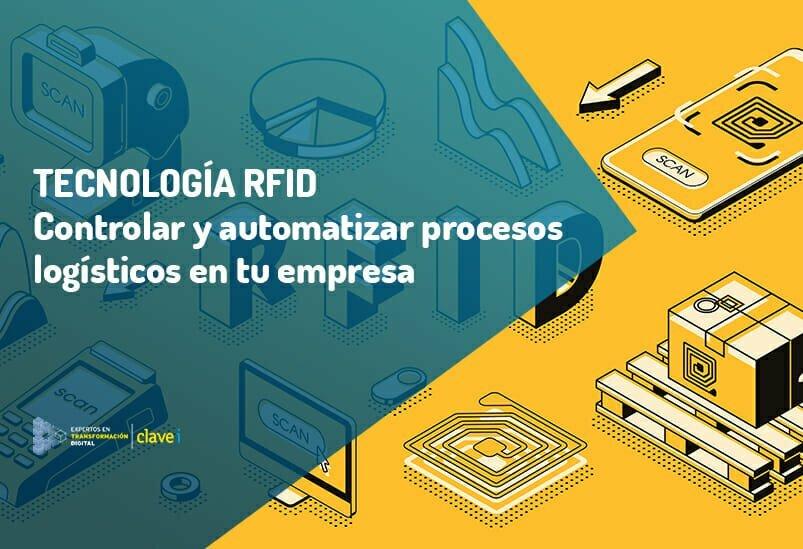 Tecnología RFID aplicada a la Logística 4.0 para la mejora de procesos