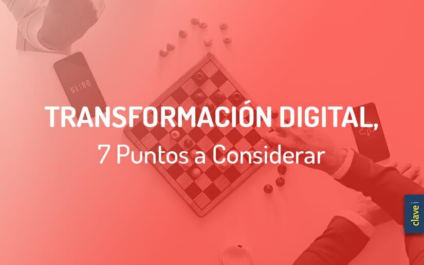 7 Pasos Clave Para una Transformación Digital Exitosa
