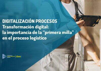 La primera milla y su transformación digital